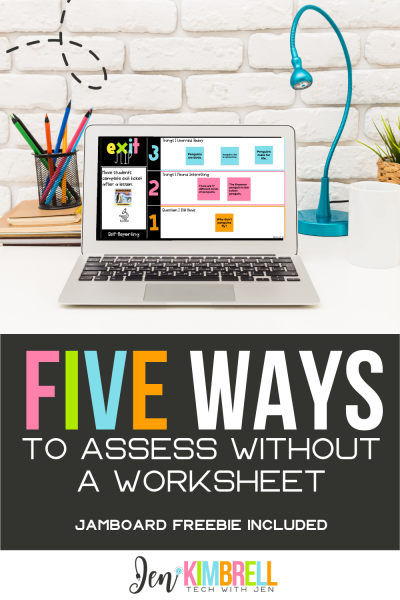 5 Ways to Assess Without a Worksheet
